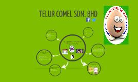 TELUR COMEL SDN. BHD