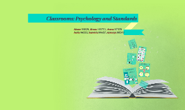 Classrooms: psychology and standards