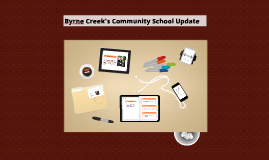 Byrne Creek's Community School Update