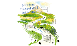 Copy of Copy of Tone and Mood in Literature