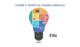 Unidad 4: Diseño de unidades didácticas