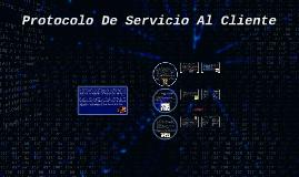Protocolo De Servicio Al Cliente