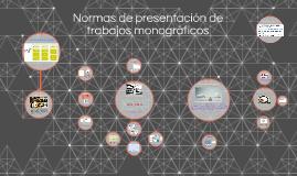 Normas de presentación de trabajos monográficos