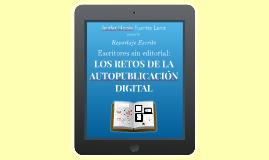 LA AUTOPUBLICACIÓN A TRAVÉS DE MEDIOS DIGITALES