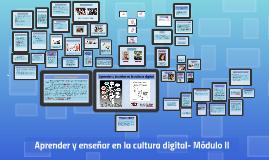 Aprender y Enseñar en la cultura digital. Módulo II. Lic. Guillermo Turner
