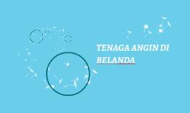 Copy of Copy of TENAGA ANGIN DI BELANDA
