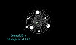 Composición y Estrategia de la F.A.N.B