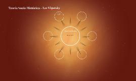 Teoría Socio Histórica - Lev Vigotsky