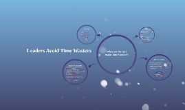 Leaders Avoid Time Wasters
