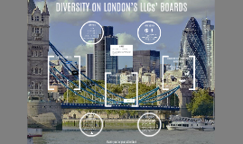 DIVERSITY ON LONDON'S LLCs' BOARDS