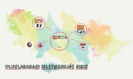 Uluslararası işletmeciliğe giris