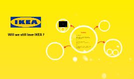 Copy of Will we still love IKEA ?