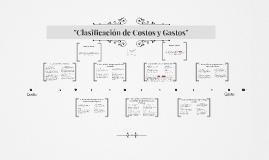 """""""Clasificación de Costos y Gastos"""""""