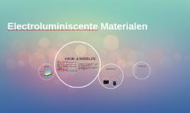 Electroluminiscente Materialen