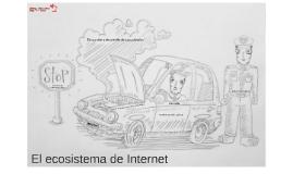 Ecosistema del Internet