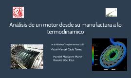 Análisis de motor desde su manufactura a lo termodinámico