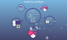 Alcohol Use and Misuse