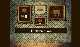 Copy of the persian war