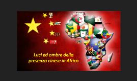Luci ed ombre della presenza cinese in Africa