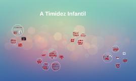A Timidez Infantil