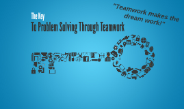 Problem Solving through Teamwork