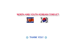 North Korea and South Korea Conflict
