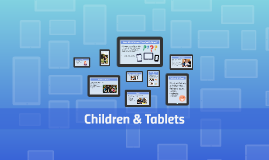 Children & Touchscreen Tablets