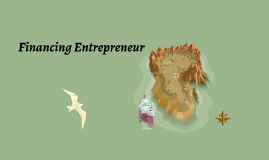 Financing Entrepreneur