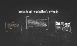 Industrial revolution's effects