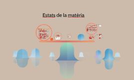 ESTATS DE LA MATÈRIA