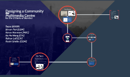 Designing a Community Multimedia Centre