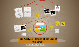 Copy of Film Analysis- House at the End of the Street
