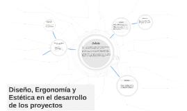Diseño, Ergonomía y Estética en el desarrollo de los proyect
