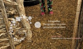 Geografías Desiguales: mujeres del oeste pampeano