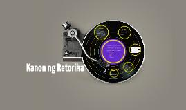 Copy of Kanon ng Retorika