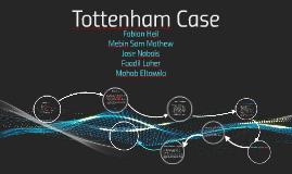Tottenham Case