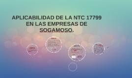 APLICABILIDAD DE LA NTC 17799 EN LAS EMPRESAS DE SOGAMOSO.