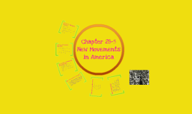 Chapter 28-5 New Movements in America