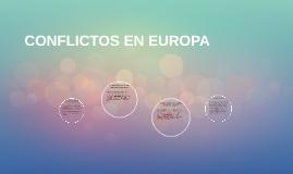 CONFLICTOS EN EUROPA