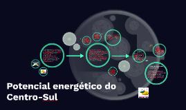 Potencial energético do Centro-Sul