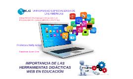 Importancia de las Herramientas Didácticas Web en la Educación