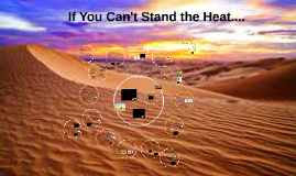 If You Can't Stand the Heat 2018...