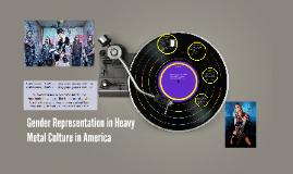 Gender Representation in Heavy Metal Culture in America