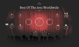 Best Of The Arts Worldwide