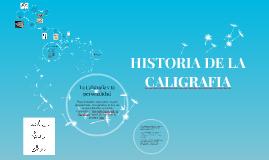 Copy of HISTORIA DE LA CALIGRAFIA