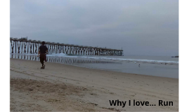 Why I Love... Running