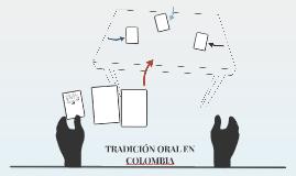 TRADICION ORAL N COLOMBIA