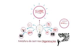 Metáfora do Jazz nas Organizações