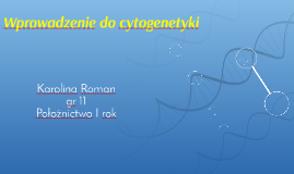 Wprowadzenie do cytogenetyki
