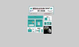 RESOLUSION 3047 DE 2008
